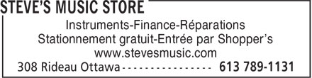 Steve's Magasin De Musique (613-789-1131) - Annonce illustrée======= - Instruments-Finance-Réparations Stationnement gratuit-Entrée par Shopper's www.stevesmusic.com