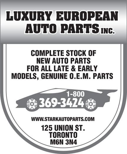 Luxury European Auto Parts Inc (519-787-1601) - Display Ad - 369-3424 WWW.STARKAUTOPARTS.COM M6N 3N4 1-800