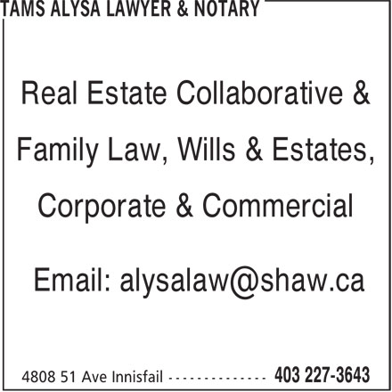 Tams Alysa Lawyer & Notary (403-227-3643) - Display Ad - Family Law, Wills & Estates, Corporate & Commercial Real Estate Collaborative &