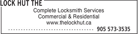 The Lock Hut (905-573-3535) - Annonce illustrée======= - Complete Locksmith Services Commercial & Residential www.thelockhut.ca