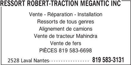 ressort robert traction m gantic inc 2528 rue laval nant s qc. Black Bedroom Furniture Sets. Home Design Ideas