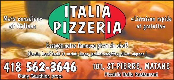 Pizz ria italia restaurant 101 rue saint pierre matane qc - Restaurant du port st pierre de boeuf ...