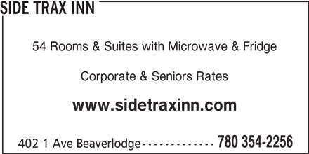 Side Trax Inn (780-354-2256) - Annonce illustrée======= - 780 354-2256 402 1 Ave Beaverlodge------------- SIDE TRAX INN 54 Rooms & Suites with Microwave & Fridge Corporate & Seniors Rates www.sidetraxinn.com
