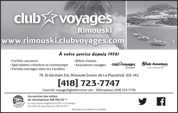 Club Voyages Rimouski (418-723-7747) - Display Ad -