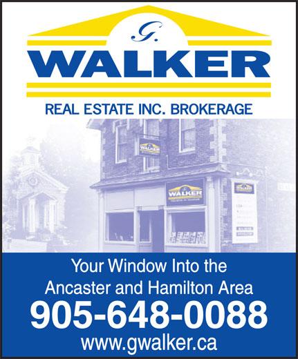 Walker G Real Estate Inc Brokerage (905-648-0088) - Annonce illustrée======= - Your Window Into the Ancaster and Hamilton Area 905-648-0088 www.gwalker.ca