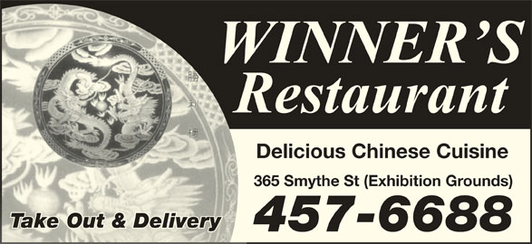Winners Restaurant (506-457-6688) - Annonce illustrée======= - 457-6688 Delicious Chinese Cuisine 365 Smythe St (Exhibition Grounds) Take Out & Deliveryake Out & Delive