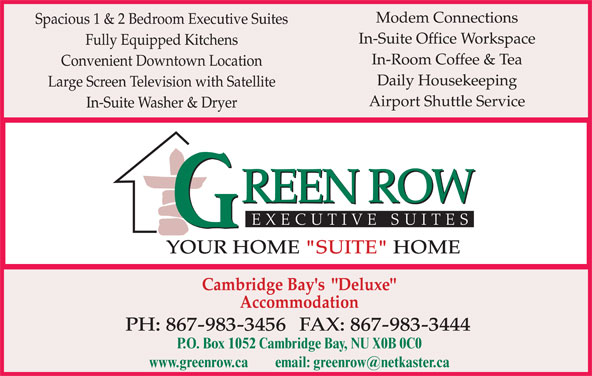 Green Row Executive Suites (867-983-3456) - Display Ad - P.O. Box 1052 Cambridge Bay, NU X0B 0C0