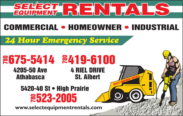 Select Equipment Rentals Ltd (780-675-5414) - Display Ad - 7804205 -50 Ave EL DRIVE 5420-40 St   High Prairie -2005 780523 www.selectequipmentrentals.com 7804 RI