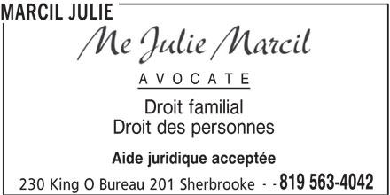 Marcil Julie (819-563-4042) - Annonce illustrée======= - MARCIL JULIE AVOCATE Droit familial Droit des personnes Aide juridique acceptée -- 819 563-4042 230 King O Bureau 201 Sherbrooke