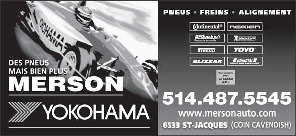 Merson (514-487-5545) - Annonce illustrée======= - 514.487.5545 www.mersonauto.com (COIN CAVENDISH) 6533 ST-JACQUES