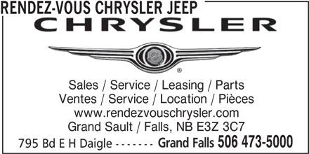 Rendez-Vous Chrysler Jeep (506-473-5000) - Annonce illustrée======= - Ventes / Service / Location / Pièces RENDEZ-VOUS CHRYSLER JEEP Sales / Service / Leasing / Parts www.rendezvouschrysler.com Grand Sault / Falls, NB E3Z 3C7 Grand Falls 506 473-5000 795 Bd E H Daigle ------- Ventes / Service / Location / Pièces RENDEZ-VOUS CHRYSLER JEEP Sales / Service / Leasing / Parts www.rendezvouschrysler.com Grand Sault / Falls, NB E3Z 3C7 Grand Falls 506 473-5000 795 Bd E H Daigle -------
