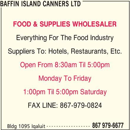 Baffin Island Canners Ltd (867-979-6677) - Annonce illustrée======= -