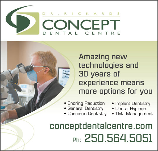 Concept Dental Centre (250-564-5051) - Annonce illustrée======= - Snoring Reduction Implant Dentistry General Dentistry Dental Hygiene Cosmetic Dentistry TMJ Management