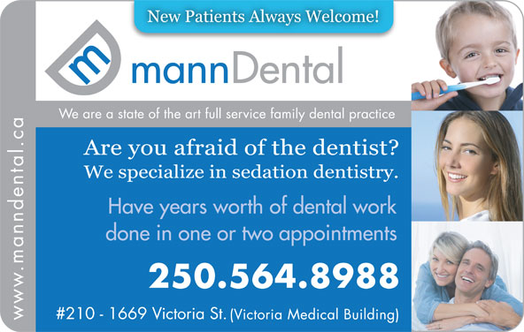 Mann Dental (250-564-8988) - Display Ad -