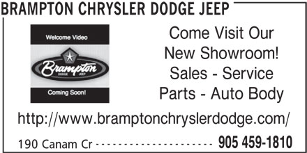 Brampton Chrysler Dodge Jeep (905-459-1810) - Display Ad - Come Visit Our New Showroom! Sales - Service Parts - Auto Body http://www.bramptonchryslerdodge.com/ --------------------- 905 459-1810 190 Canam Cr BRAMPTON CHRYSLER DODGE JEEP