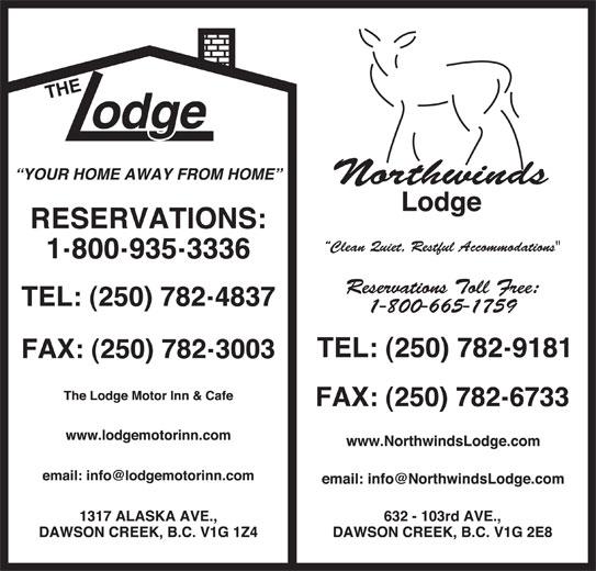 The Lodge Motor Inn (250-782-4837) - Display Ad -