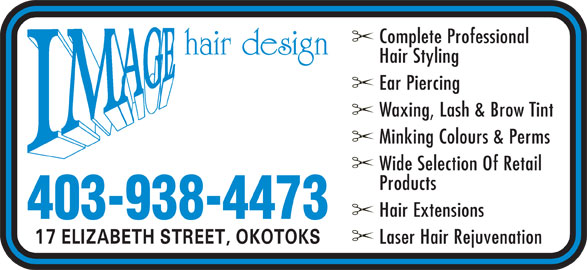 Image Hair Design (403-938-4473) - Annonce illustrée======= - Complete Professional Hair Styling Ear Piercing Waxing, Lash & Brow Tint Minking Colours & Perms Wide Selection Of Retail Products Hair Extensions 403-938-4473 Laser Hair Rejuvenation