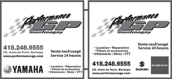 Performance G P Montmagny (418-248-9555) - Annonce illustrée======= - montmagny Vente neuf/usagé Location   Réparation Service 24 heures 418.248.9555 Pièces et accessoires Vente neuf/usagé 230, chemin des Poirier, Montmagny Vêtements   Moto   VTT Service 24 heures www.performancegp.com 418.248.9555 Un mode de vie ! Location   Réparation Pièces et accessoires 230, chemin des Poirier, Montmagny Vêtements   Moto   VTT www.performancegp.com