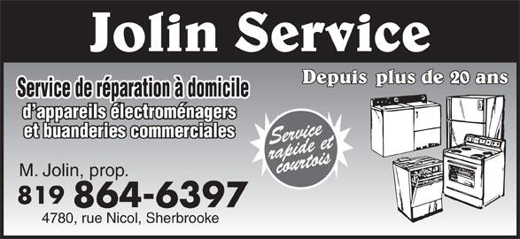 Jolin Service (819-864-6397) - Annonce illustrée======= - Service de réparation à domicile d appareils électroménagers et buanderies commerciales M. Jolin, prop. 819 864-6397 4780, rue Nicol, Sherbrooke