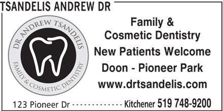 Tsandelis Andrew Dr 123 Pioneer Dr Kitchener On