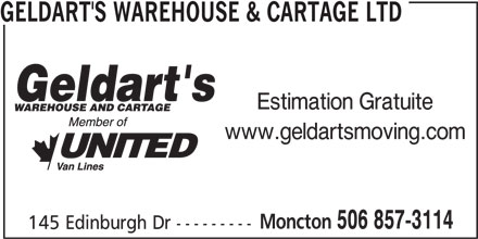 Geldart's Warehouse & Cartage (506-857-3114) - Annonce illustrée======= - GELDART'S WAREHOUSE & CARTAGE LTD Estimation Gratuite www.geldartsmoving.com Moncton 506 857-3114 145 Edinburgh Dr ---------