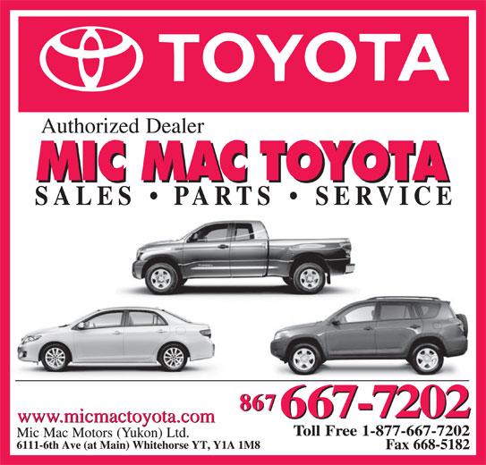 Mic Mac Toyota (867-667-7202) - Display Ad - www.micmactoyota.com