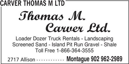 Carver Thomas M Ltd (902-962-2989) - Annonce illustrée======= -