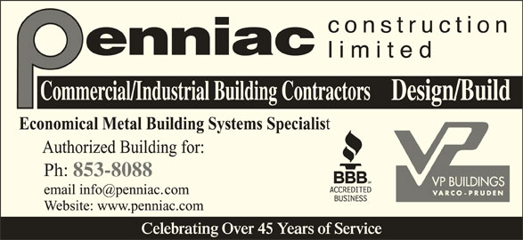 Penniac Construction Limited (506-853-8088) - Display Ad - Celebrating Over 45 Years of Service 853-8088