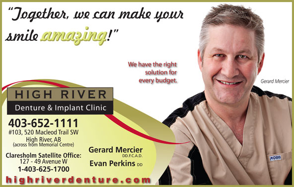 High River Denture & Implant Clinic (403-652-1111) - Display Ad -