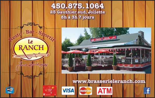 Bar Le Ranch (450-759-4722) - Annonce illustrée======= - 8h à 3h 7 jours www.brasserieleranch.com 450.875.1064