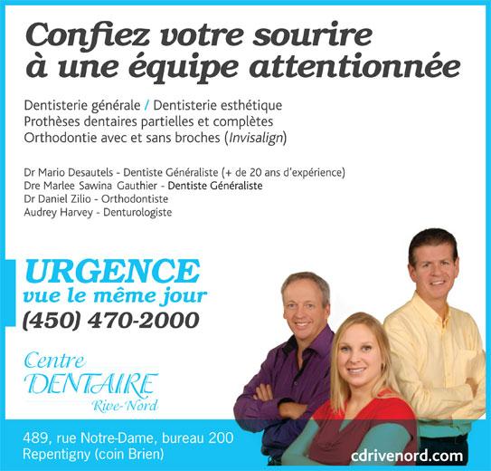 Centre Dentaire Rive-Nord (450-470-2000) - Annonce illustrée======= - Repentigny (coin Brien) 489, rue Notre-Dame, bureau 200