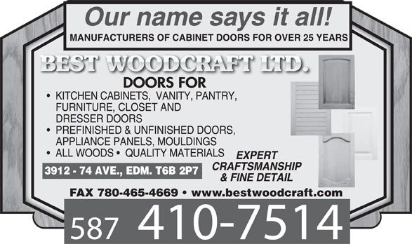 Best Woodcraft Ltd (780-469-7754) - Display Ad - FAX 780-465-4669   www.bestwoodcraft.com MANUFACTURERS OF CABINET DOORS FOR OVER 25 YEARS