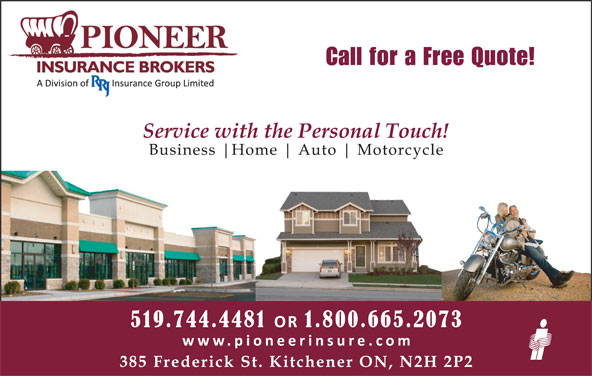 Pioneer Insurance (519-744-4481) - Display Ad - Call for a Free Quote!