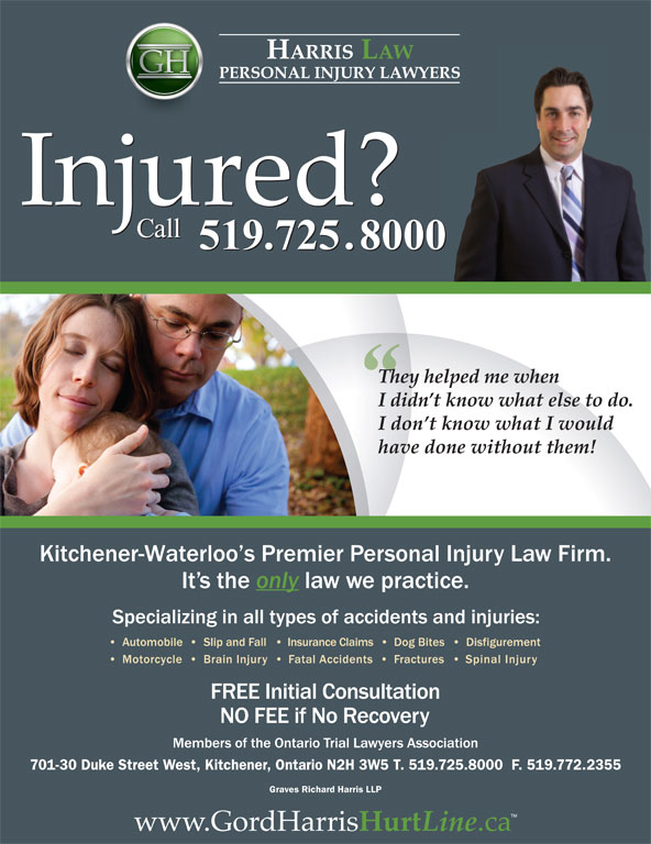 Graves Richard Harris LLP (519-725-8000) - Display Ad - 701-30 Duke Street West, Kitchener, Ontario N2H 3W5 T. 519.725.8000  F. 519.772.2355 Graves Richard Harris LLP