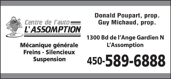 Centre De L'Auto L'Assomption (450-589-6888) - Annonce illustrée======= - Guy Michaud, prop. Donald Poupart, prop. 1300 Bd de l Ange Gardien N L Assomption