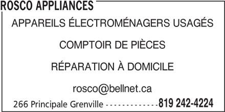 Rosco Appliances (819-242-4224) - Display Ad - ROSCO APPLIANCES APPAREILS ÉLECTROMÉNAGERS USAGÉS COMPTOIR DE PIÈCES RÉPARATION À DOMICILE 819 242-4224 266 Principale Grenville -------------