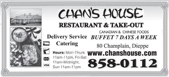 Chan's House Restaurant & Take Out (506-858-0112) - Annonce illustrée======= -