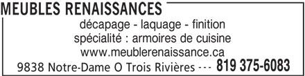 Meubles Renaissances (819-375-6083) - Annonce illustrée======= -