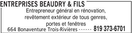 Entreprises denis beaudry trois rivieres qc 664 rue for Porte fenetre futura laval