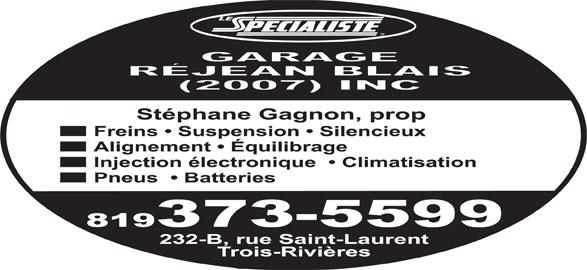 Garage rejean blais 2007 inc le sp cialiste trois for Garage specialiste climatisation