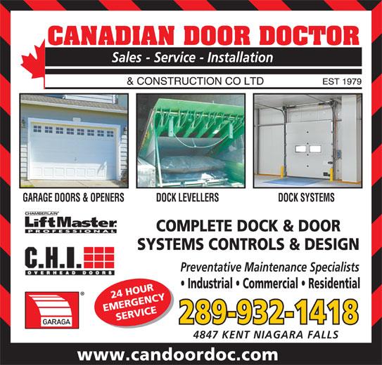 Canadian Door Doctor (905-357-5024) - Display Ad - GARAGE DOORS & OPENERS DOCK LEVELLERS DOCK SYSTEMS COMPLETE DOCK & DOOR SYSTEMS CONTROLS & DESIGN Preventative Maintenance Specialists Industrial   Commercial   Residential 24 HOUR EMERGENCY SERVICE 289-932-1418 4847 KENT NIAGARA FALLS www.candoordoc.com