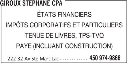 Stéphane Giroux CPA (450-974-9866) - Annonce illustrée======= -