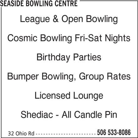 Seaside Bowling Centre (506-533-8086) - Display Ad -
