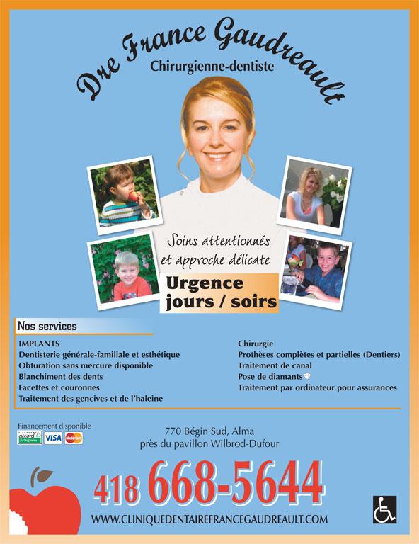 Clinique Dentaire Dre France Gaudreault (418-668-5644) - Annonce illustrée======= -