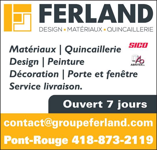 Centre De Rénovation Ferland Inc (418-873-2119) - Display Ad - Design Peinture ABRITEK inc. Décoration Porte et fenêtre Service livraison. Ouvert 7 jours Pont-Rouge 418-873-2119 Matériaux Quincaillerie Design Peinture ABRITEK inc. Décoration Porte et fenêtre Service livraison. Ouvert 7 jours Pont-Rouge 418-873-2119 Matériaux Quincaillerie