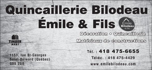 Emile Bilodeau & Fils Inc (418-475-6655) - Annonce illustrée======= -