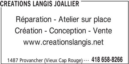 Créations Langis Joallier (418-658-8266) - Annonce illustrée======= - CREATIONS LANGIS JOALLIER Réparation - Atelier sur place Création - Conception - Vente www.creationslangis.net --- 418 658-8266 1487 Provancher (Vieux Cap Rouge)