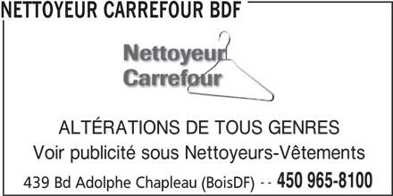 nettoyeur carrefour bdf 439 boul adolphe chapleau bois des filion qc. Black Bedroom Furniture Sets. Home Design Ideas