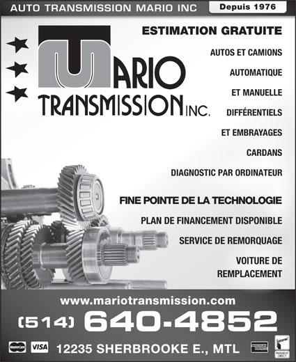 Transmission Mario Inc (514-640-4852) - Annonce illustrée======= - AUTO TRANSMISSION MARIO INC ESTIMATION GRATUITE AUTOS ET CAMIONS AUTOMATIQUE ET MANUELLE DIFFÉRENTIELS ET EMBRAYAGES CARDANS DIAGNOSTIC PAR ORDINATEUR FINE POINTE DE LA TECHNOLOGIE PLAN DE FINANCEMENT DISPONIBLE SERVICE DE REMORQUAGE VOITURE DE REMPLACEMENT www.mariotransmission.com (514) 640-4852 12235 SHERBROOKE E., MTL Depuis 1976