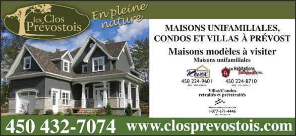 Les Développements Clos Prévostois (450-432-7074) - Annonce illustrée======= - Maisons modèles à visiter